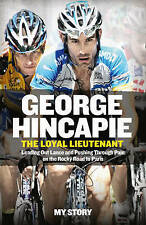 The Loyal Lieutenant: Leading out Lance and Pushing Through the Pain-ExLibrary