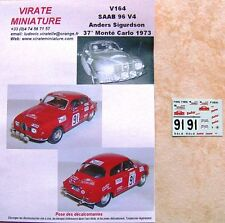 V164 SAAB 96 V4 37° RALLY MOUNTED CARLO 1973 ANDERS SIGURDSON DECALS VIRATE