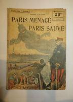 """Récit, collection Patrie:""""Paris menacé, Paris sauvé"""" de Max. VUILLAUME. 1914-18"""