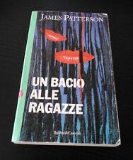 Un bacio alle ragazze (Il collezionista) - James Patterson -1° Edizione Italiana