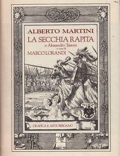 Alberto Martini. La secchia rapita di Alessandro Tassoni. M. Lorandi. SLB8