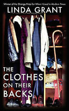 LINDA GRANT __  THE CLOTHES ON THEIR BACKS __ BRAND NEW __ FREEPOST UK