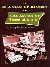 The Legacy of Don Alan--In A Class by Himself-Comedy Magic Illusion Book-1st Ed