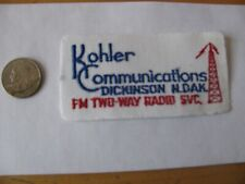 KOHLER  COMMUNICATIONS 2 WAY RADIO PATCH  DICKINSON ND EMBROIDERED NOS FREE SHIP
