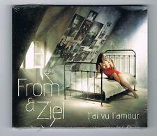 FROM & ZIEL - J'AI VU L'AMOUR - 12 TRACKS - 2012 - NEUF NEW NEU