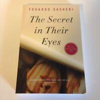 Eduardo Sacheri THE SECRET IN THEIR EYES 2011 (ARC) Basis for Award-Winning Film