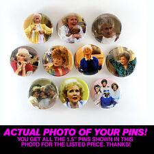 "GOLDEN GIRLS - 1.5"" PINS  BUTTONS (blanche rose dorothy sofia poster print shirt"