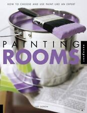 Painting Rooms: How to Choose and Use Paint Like an Expert, Ostrow, Judy, New Bo