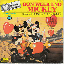 "7"" 45 TOURS FRANCE BOF/OST ""Bon Week End Mickey"" 1985 DISNEY"