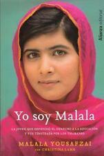 Yo soy Malala / I am Malala: La joven que defendi el derecho a la educacin y fue