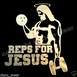 bodybuilding mens gym fitness REPS FOR JESUS T SHIRT Special Edition muscle tee