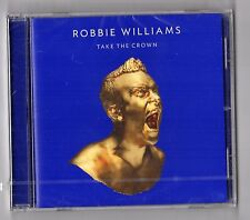 CD SIGILLATO - ROBBIE WILLIAMS TAKE THE CROWN