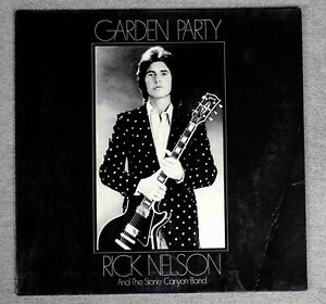 RICK NELSON and the Stone Canyon Band - GARDEN PARTY  MCA Germany