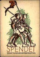 Künstlerkarte ~1940 Spenden-Postkarte Spende zum Jugendherbergstag Herbergswerk