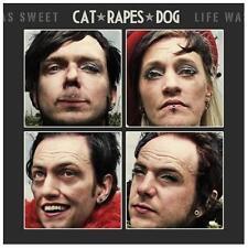 Cat Rapes Dog-Life Was Sweet CD NEW