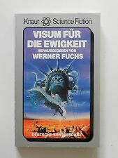 Visum für die Ewigkeit Werner Fuchs Science Fiction Knaur Verlag