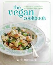 The Vegan Cookbook: Feed your Soul, Taste the Love: 100 of the Best Vegan Recipe