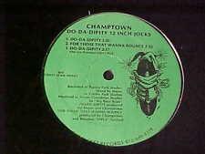 CHAMPTOWN~Detroit Random Rap~Do-Da-Dipity 12 Inch Jocks~Straight Jacket Sealed t