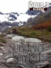 El Sendero de la Verdad, Libro 3 (Alumno) (Spanish Edition)