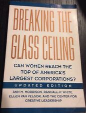 Breaking the Glass Ceiling : Can Women Reach the Top of America's Largest Corpor