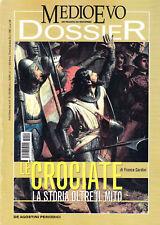 Medioevo Dossier n. 1/2007. Le crociate. La storia oltre il mito