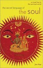 Die geheime Sprache der Seele: eine visuelle Schlüssel zur spirituellen Welt