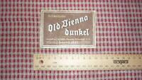 OLD 1950s AUSTRIAN BEER LABEL, BRAUEREI SCHWECHAT VIENNA AUSTRIA, OLD VIENNA