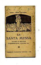 LA SANTA MESSA # Tipografia Poliglotta Vaticana 1944