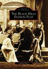 Black Hills Passion Play [Images of America] [SD] [Arcadia Publishing]