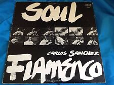 Rare Private LP: Carlos Sanchez ~ Soul famenco ~ Auto Sony Stereo