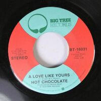 Rock 45 Hot Chocolate - A Love Like Yours / Emma On Big Tree Records