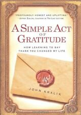 A Simple Act of Gratitude: How Learning to Say Tha