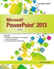Illustrated: Microsoft® PowerPoint® 2013 : Introductory by David W. Beskeen (20…