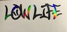 Low Life LowLife sticker JDM acura honda lowered car window decal oil slick