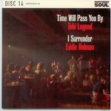 TOBI LEGEND Time Will Pass You By / EDDIE HOLMAN I Surrender NORTHERN SOUL