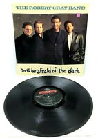 The Robert Cray Band Don't Be Afraid Of The Dark 1988 Mercury Record NM Vinyl LP