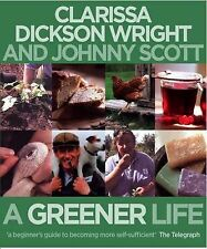 A Greener Life, Johnny Scott, Clarissa Dickson Wright, Excellent Book