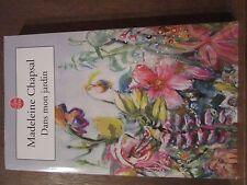 Madeleine Chapsal: Dans mon Jardin/ Le Livre de Poche
