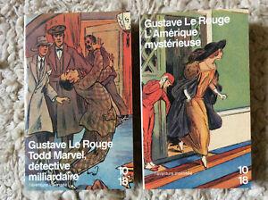 Gustave Le Rouge * L'Amérique Mystérieuse + Todd Marvel * 2 Vol. * 10/18 1986