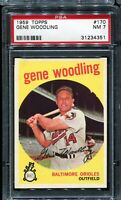 1959 Topps Baseball #170 GENE WOODLING Baltimore Orioles PSA 7 NM