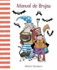 Manuales: Manual de Brujas by Mónica Carretero (2012, Hardcover)