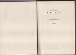 Ettore Lo Gatto STORIA DEL TEATRO RUSSO Volume 1 Sansoni 1963
