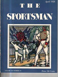 1928 Sportsman - April - Fencing ; dog shows; Flying; Tuttle birds; Yachtsmen