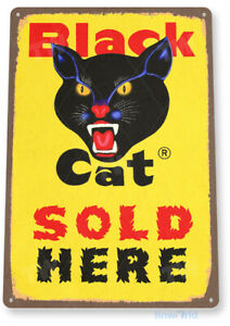 TIN SIGN Black Cat Fireworks Firecrackers 4th July New Years Firework C381