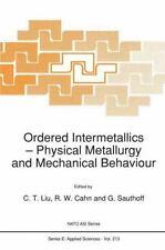 Ordered Intermetallics : Physical Metallurgy and Mechanical Behaviour 213...