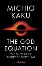 The God Equation, Michio Kaku