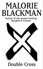 Double Cross (Noughts And Crosses) By Malorie Blackman. 9780385615518