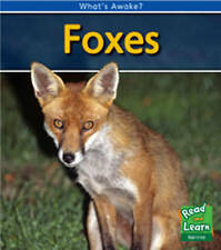 Foxes (What's Awake?), New, Louise Spilsbury Book