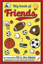 My Book of Friends - Sports Edition: An Interactive Fill-In-The-Blanks...