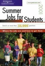 Peterson's Summer Jobs for Students 2001: Where the Jobs Are and How to Get Them